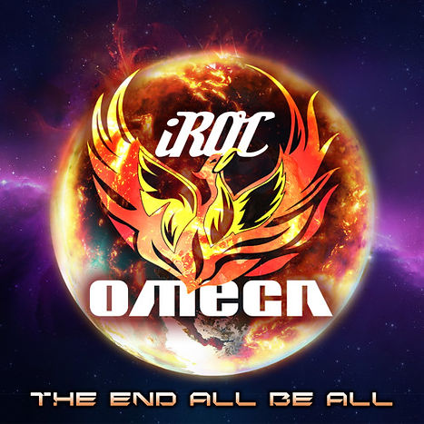 iRoc Omega - The End All Be All (single)