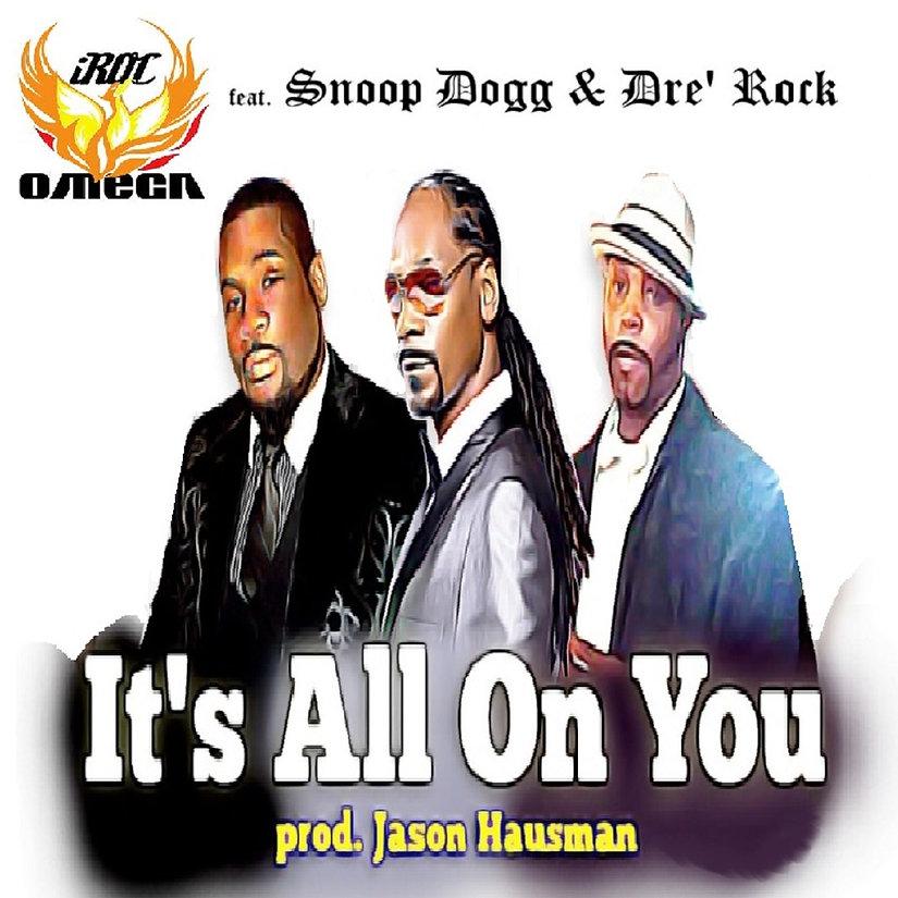 iRoc Omega feat. Snoop Dogg & Dre' Rock