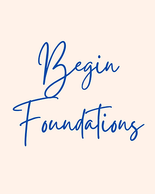 Begin Foundations.png