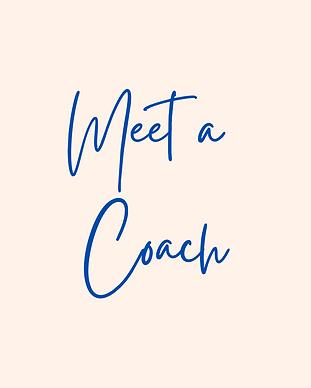 Meet a Coach.png