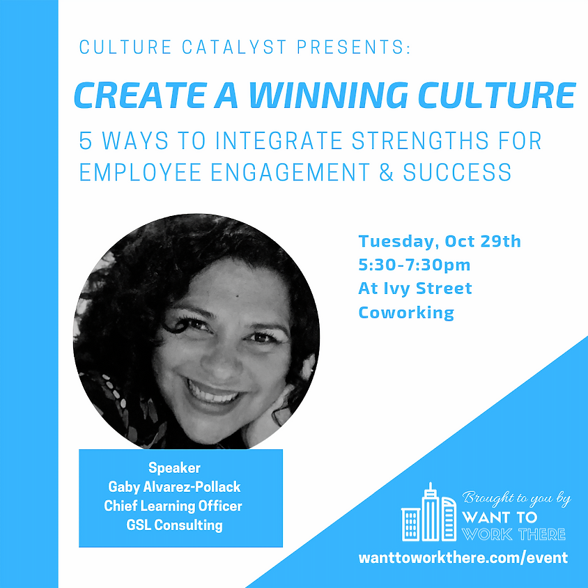 Create a Winning Culture: 5 Ways to Integrate Strengths for Employee Engagement & Success