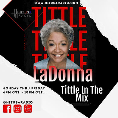 LaDonna Tittle _Tittle In The Mix_ Show