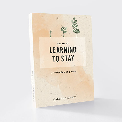 The Art of Learning to Stay