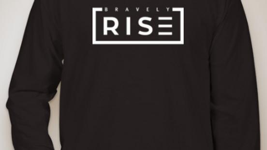Bravely Rise Long Sleeve
