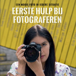 EERSTE HULP BIJ FOTOGRAFEREN