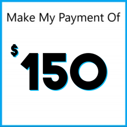 Layaway Payment of $150