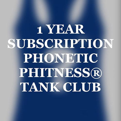 PHONETIC PHITNESS® TANK CLUB SUBSCRITION