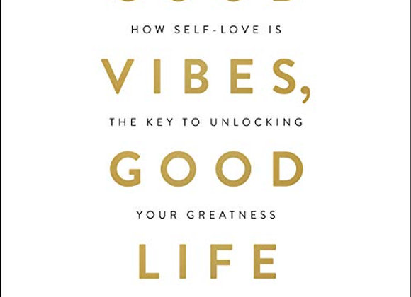 Good Vibes Good Lives