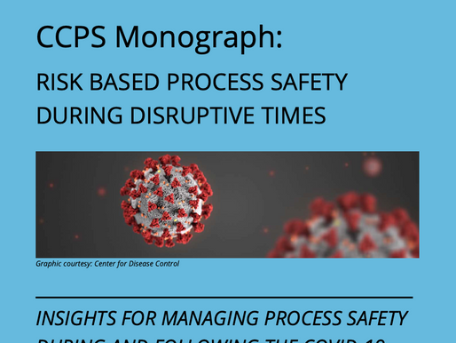 Risk Based process Safety During Disruptive Times