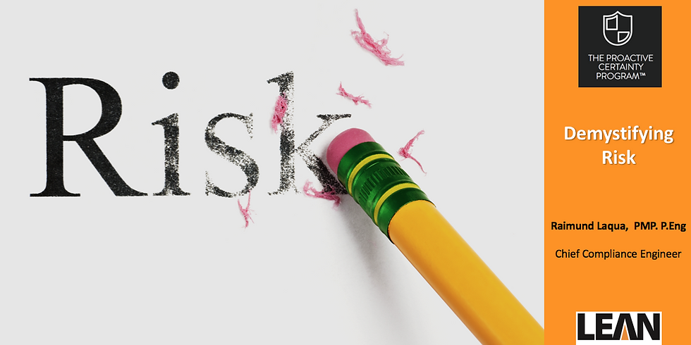 EHSQ Community Webinar - Demystifying Risk