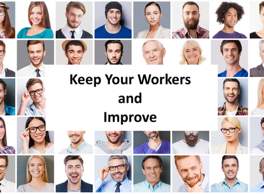 Keep Your Workers and Improve