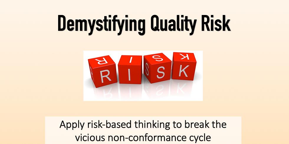 Demystifying Quality Risk