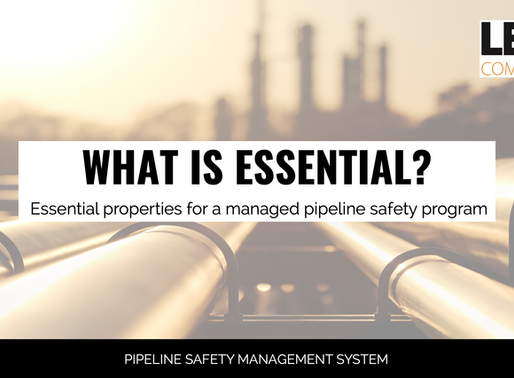 Essential Properties For A Managed Pipeline Safety Program