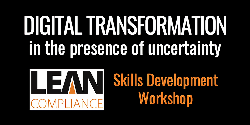 Digital Transformation in the Presence of Uncertainty (Workshop)