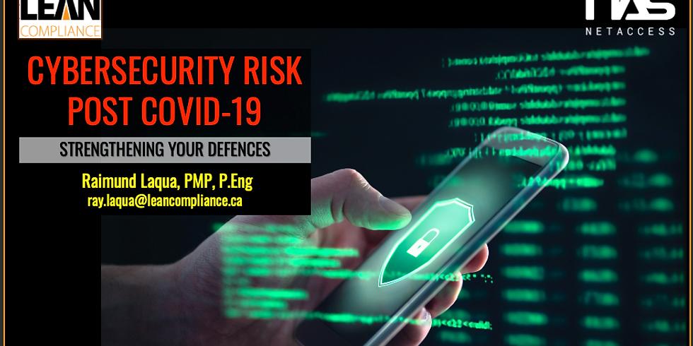 CYBERSECURITY RISK POST COVID-19