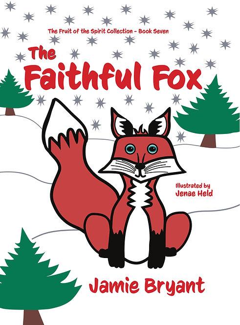 The Faithful Fox