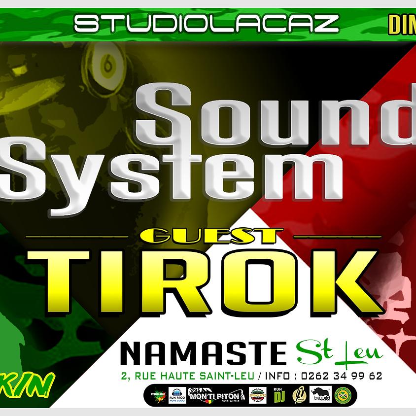 """Sound System au NAMASTE """"guest TIROK"""""""