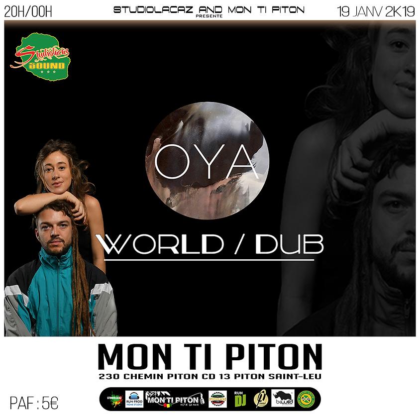 """OYA """"WORLD / DUB"""""""