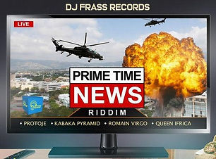Prime Time News Riddim 2019 Dj Frass Rec