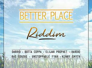 Better Place Riddim 2019 Dancehall Stati