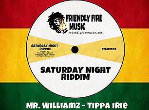 Saturday Night Riddim 2019 Friendly Fire