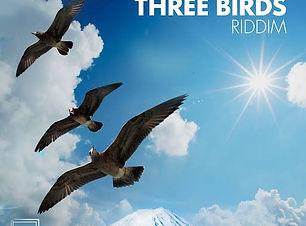 3 Birds Riddim 2019 Collumbium Records.j