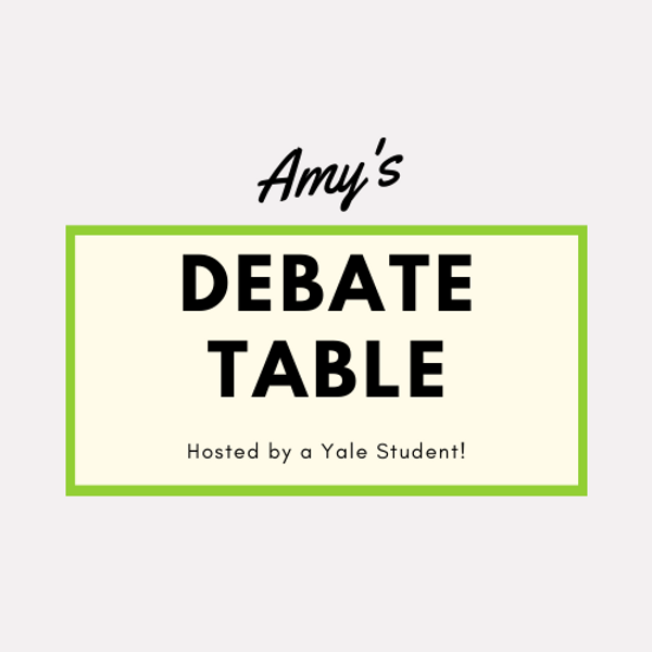 Amy's Debate Table