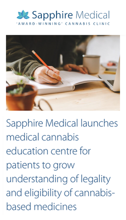 Sapphire Medical Launches Medical Cannabis education Centre for Patients to Grow Understanding of Le