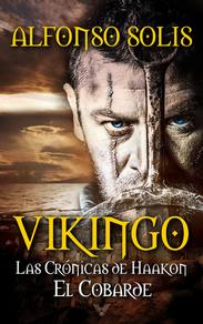 Vikingo, las Crónicas de Haakon el Cobarde