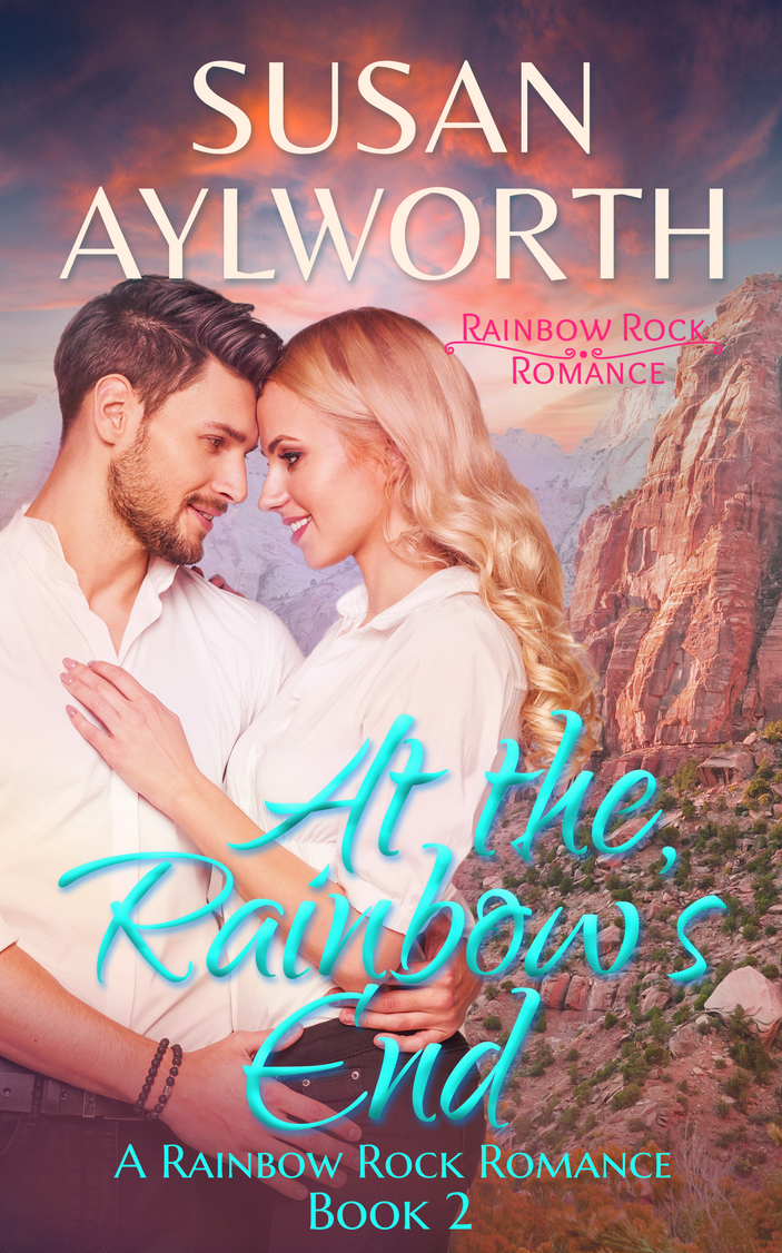 At the Rainbow's End by Susan Aylworth