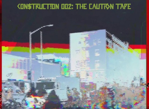 "Recomendación: ""C0n$truct0n 002: The Caution Tape"", maassai"