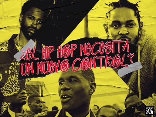 """¿El Hip Hop necesita un nuevo """"Control""""?"""