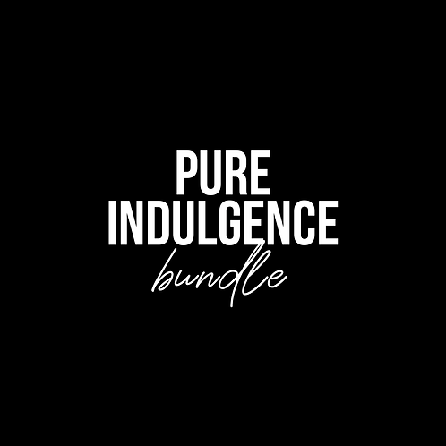 PURE INDULGENCE BUNDLE
