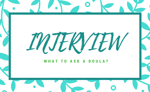 WHAT TO ASK A DOULA?