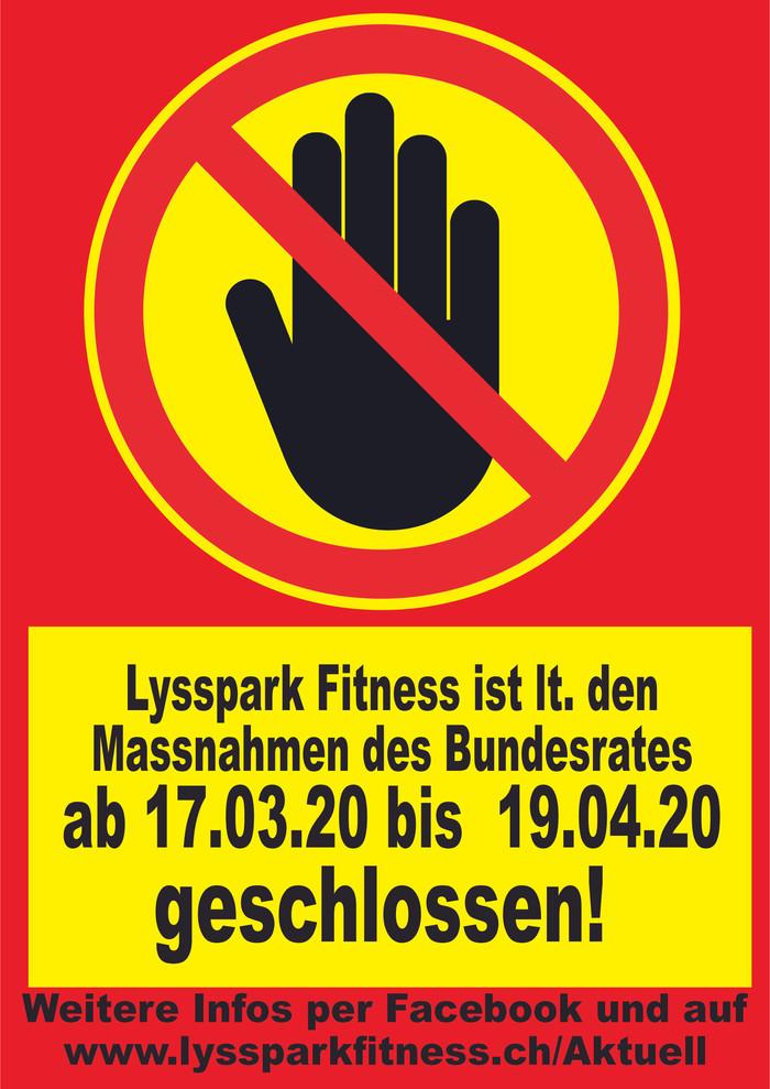Lysspark Fitness ist lt. Massnahmen des Bundesrates gegen die Ausbreitung des  Corona Virus ab 17.03