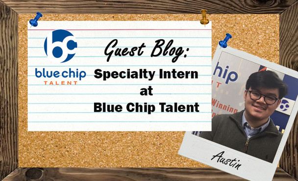 My Experience at Blue Chip Talent