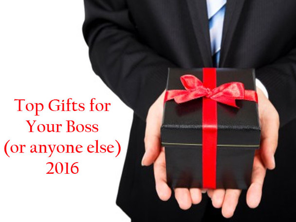 Gift Ideas for Your Boss (or Anyone Else) 2016