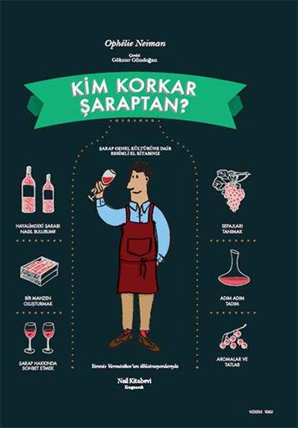 Kim Korkar Şaraptan ?