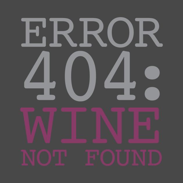 Error 404 Wine Not Found