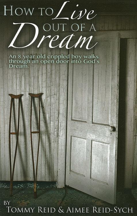 """DVD Docu-drama """"How to Live Out of a Dream"""""""
