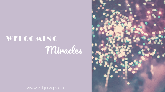Welcoming Miracles