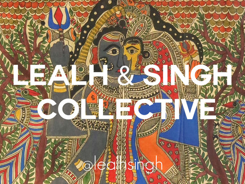 Lealh and Singh Collective: Artist of the Week