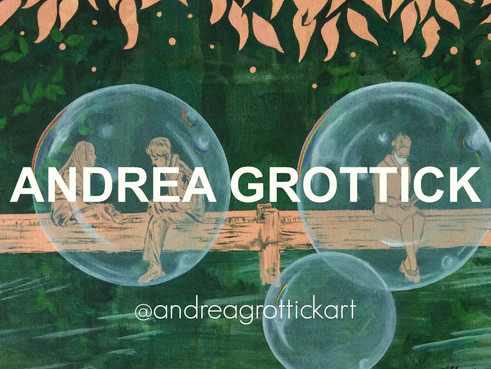 Andrea Grottick: Artist of the Week