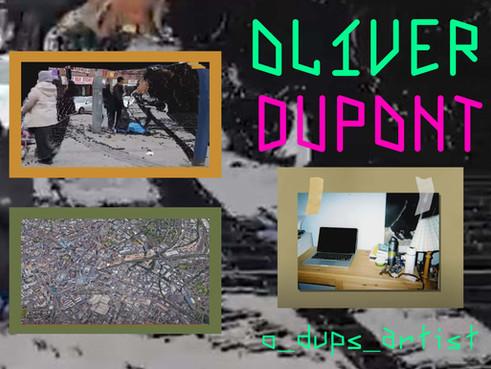 Oliver Dupont: Artist of the Week