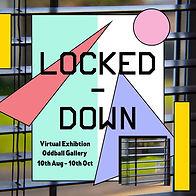 Locked down virtual gallery 10 Aug to 10