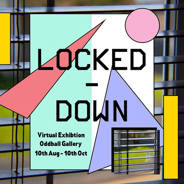 Locked down virtual gallery 10 Aug to 10