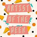 Artist of the Week.jpg