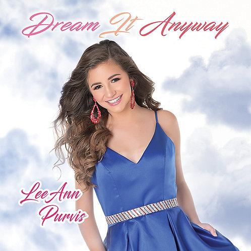 "LeeAnn Purvis - ""Dream It Anyway"" CD (Album)"