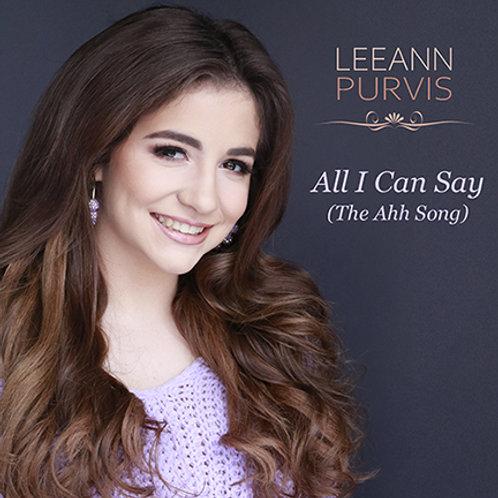 """LeeAnn Purvis - """"All I Can Say (The Ahh Song)""""CD Single"""