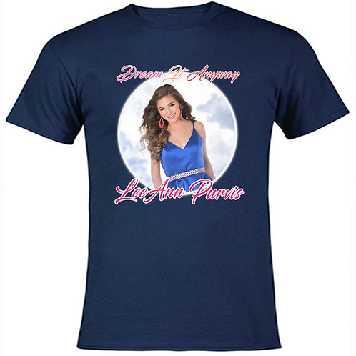 "LeeAnn Purvis "" Dream It Anyway"" - Navy Classic T-Shirt"